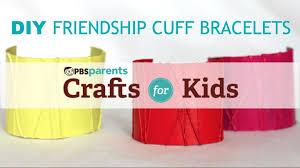 diy friendship cuff bracelets crafts for kids pbs parents