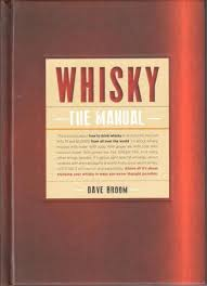 whisky the manual u0027 tells you what to drink and how