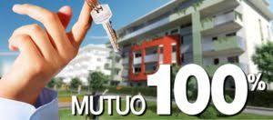 mutui al 100 per cento prima casa mutuo al 100 occasione ancora valida new concept advisory