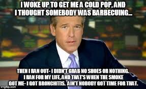 Bronchitis Meme - brian williams was there meme imgflip