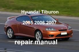 2006 hyundai elantra repair manual hyundai tiburon 2005 2006 2007 repair manual