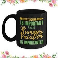 mug gift teaching mug vacation mug mug