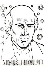 miguel hidalgo hero of the independence of mexico coloring