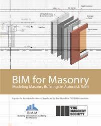 bim for masonry modeling masonry buildings in autodesk revit the
