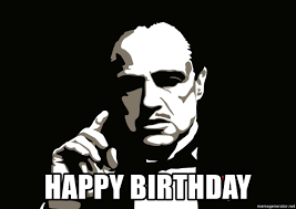 Godfather Meme Generator - happy birthday godfather meme generator