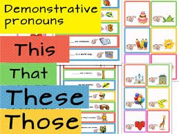 demonstrative pronouns this these that those by olynj teaching