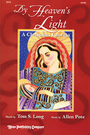 by heaven s light a cantata publishing company