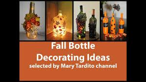 fall bottle decorating ideas bottle decor