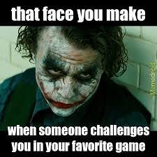 Challenge Meme Don T Challenge Me In Mw3 D Meme By Nuuba Memedroid