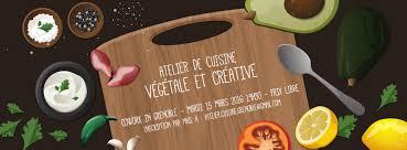 atelier cuisine grenoble atelier de cuisine végétale et créative cowork in grenoble