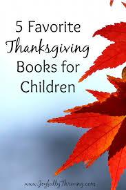 5 favorite thanksgiving books for children