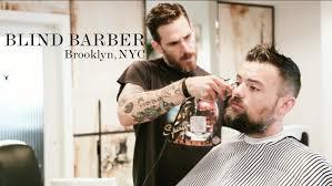 Blind Barber La Blind Barber Brooklyn New York Youtube