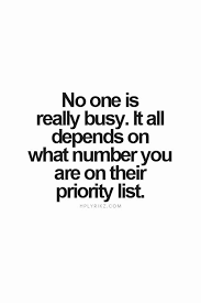 no one is really busy it all depends on what number you are on