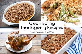 clean thursday recipe linkup thanksgiving recipes