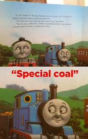 Thomas The Tank Engine Meme - special coal thomas the tank engine know your meme
