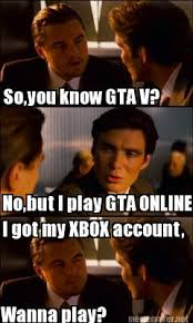 Gta V Memes - meme maker soyou know gta v nobut i play gta online i got my