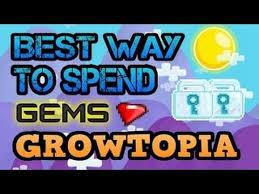 best way to spend gems in growtopia