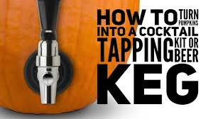 halloween drink dispenser how to turn pumpkins into a drinks tapping kit diy beer keg youtube
