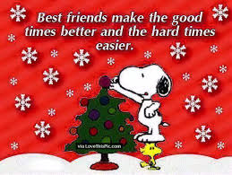 best friends make the times better quotes best friends snoopy