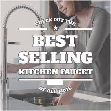 best selling kitchen faucets best kitchen faucet reviews your ultimate guide 2017