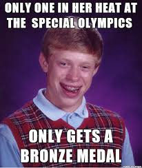 Special Meme - my little sister competed in the special olympics yesterday in the