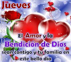 imagenes jueves de amor feliz día a la vida el amor de dios sea contigo