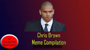 Chris Brown Meme - its recording time chris brown meme compilation youtube