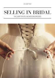 selling wedding dress selling a wedding dress is a story selling in bridal