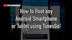 how to root an android tablet how to root any android phone or tablet one click root windows