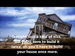 build your house don t build your house on the land lyrics included