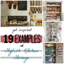 remodelaholic 19 examples of stylish kitchen storage