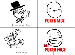 Poker Face Memes - bad poker face memesinblack memes in black poker face
