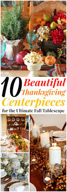10 gorgeous thanksgiving centerpieces that will wow your guests