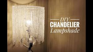 Lampshades For Chandeliers An Easy Way For You To Make A Beautiful Chandelier Lampshade Youtube
