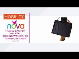Transport Walker Chair Travel Bag For Walker Rolling Walker Or Transport Chair Youtube