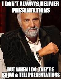 Impact Meme - show tell presentations with impact show tell memes