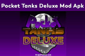 pocket tanks deluxe apk free version pocket tanks deluxe mod apk free apktwister