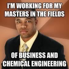 Chemical Engineering Meme - while we re reviving old memes rebrn com