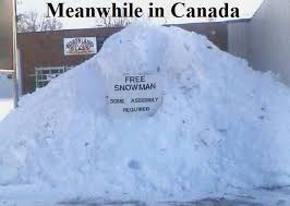 Canada Snow Meme - o canada the wonders of winter lynn dove s journey thoughts