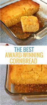 winning cornbread recipe best sweet cornbread