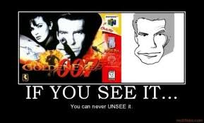 Goldeneye Meme - 11 tremendously geeky facts about goldeneye on the n64