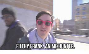 Filthy Frank Memes - 25 best memes about filthy frank memes filthy frank memes
