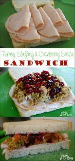 turkey and cranberry sauce sandwich mess for less
