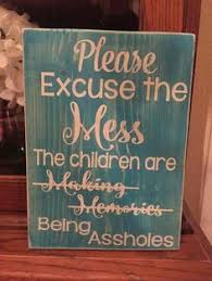 Funny Home Decor Signs 21 Wood Signs To Add Rustic Glam To Your Decor Wood Signs Woods
