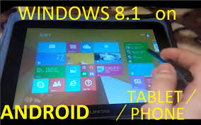 on android how to install windows 8 1 on android tablet phone toutorial