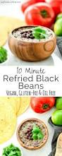 homemade refried black beans ready in 10 minutes the perfect