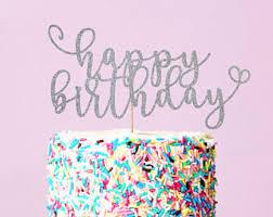 cake toppers birthday birthday cake topper etsy
