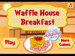 jeux de fille et de cuisine jeux de fille cuisine waffle house breakfast