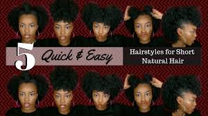 hairstyles quick and easy to do m 5 quick easy hairstyles on short natural hair youtube