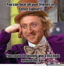 Street Fighter Meme - street fighter by pnutcracker meme center